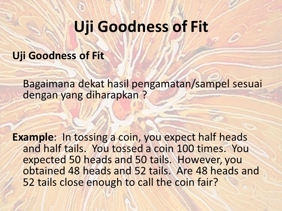 Uji Goodness of Fit