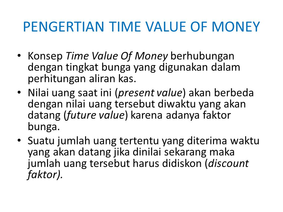 PENGERTIAN TIME VALUE OF MONEY