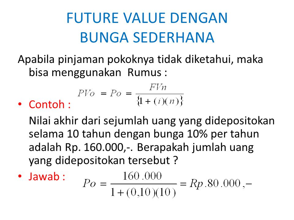 FUTURE VALUE DENGAN BUNGA SEDERHANA