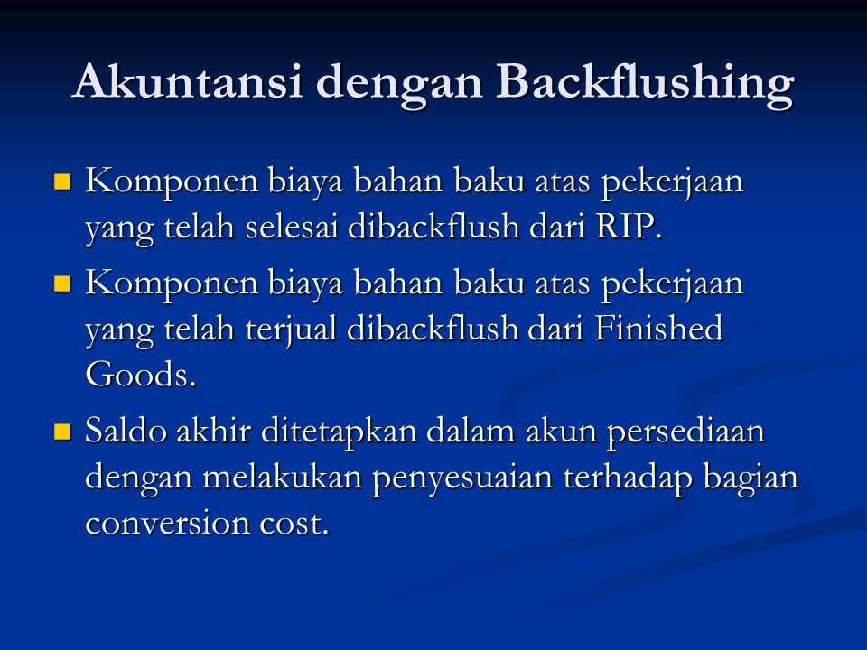 Akuntansi dengan Backflushing