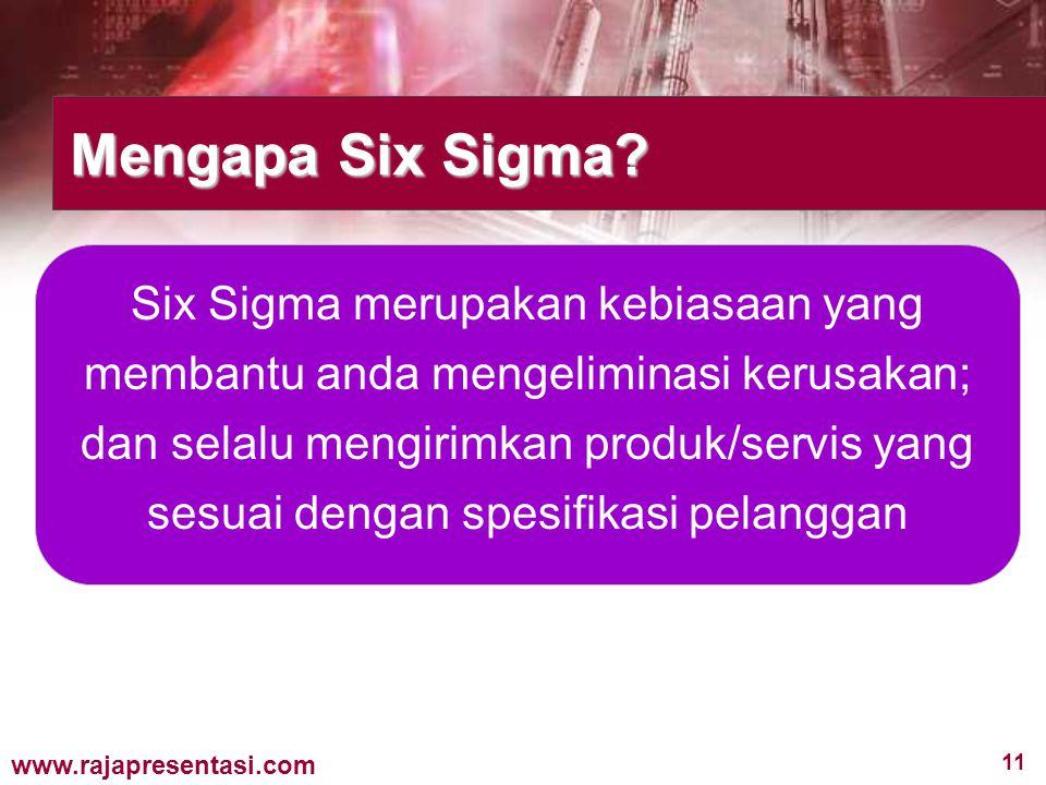 Mengapa Six Sigma