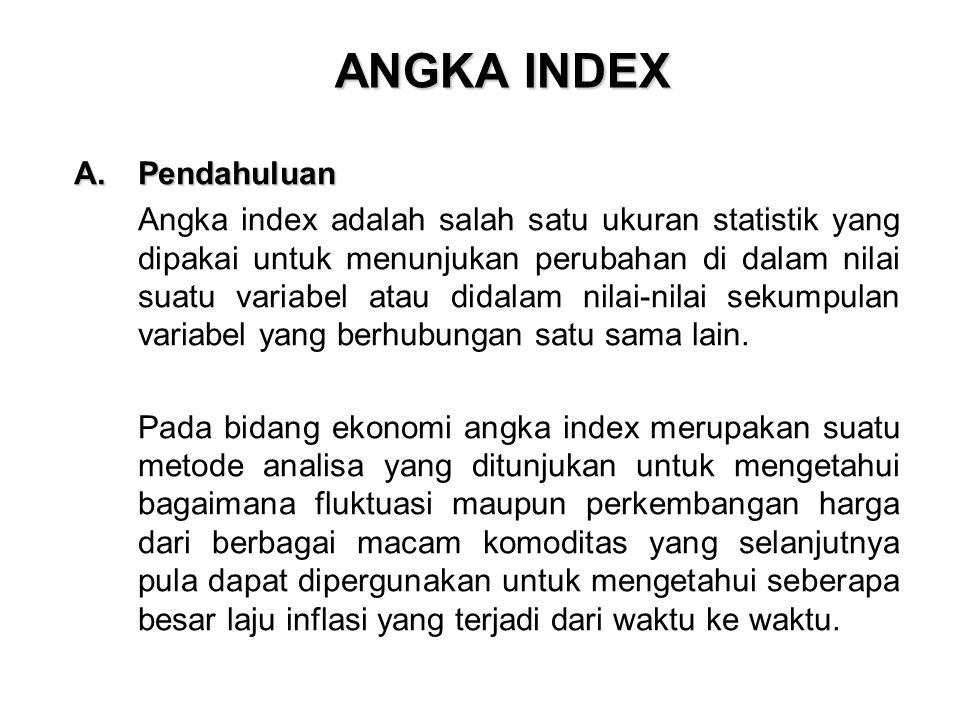 ANGKA INDEX Pendahuluan
