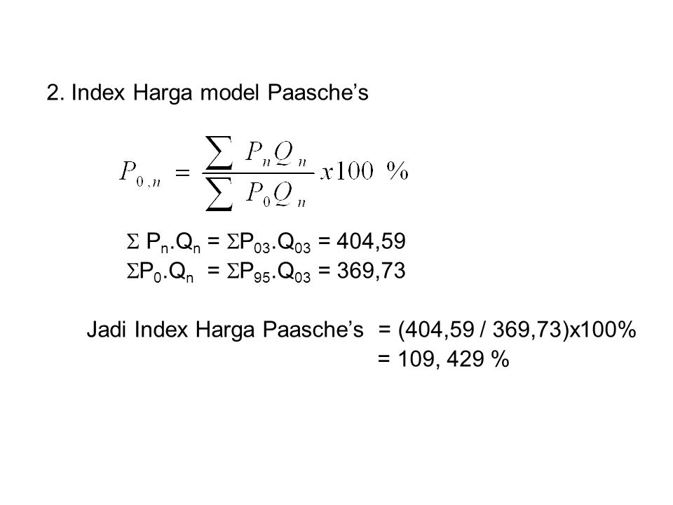2. Index Harga model Paasche's