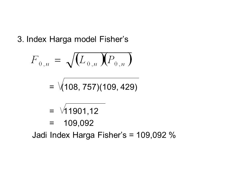 3. Index Harga model Fisher's