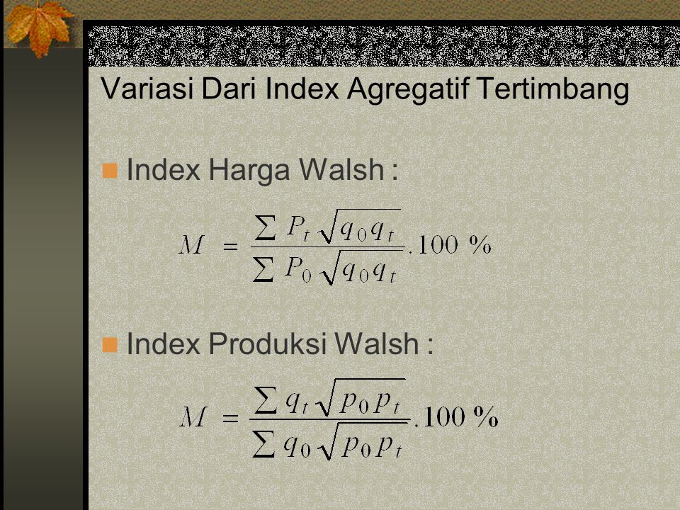 Variasi Dari Index Agregatif Tertimbang