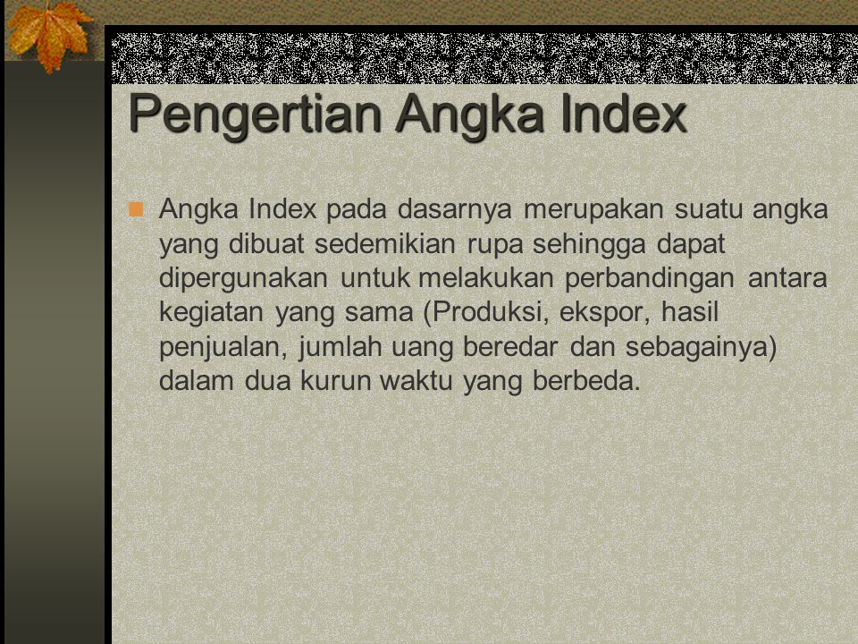 Pengertian Angka Index