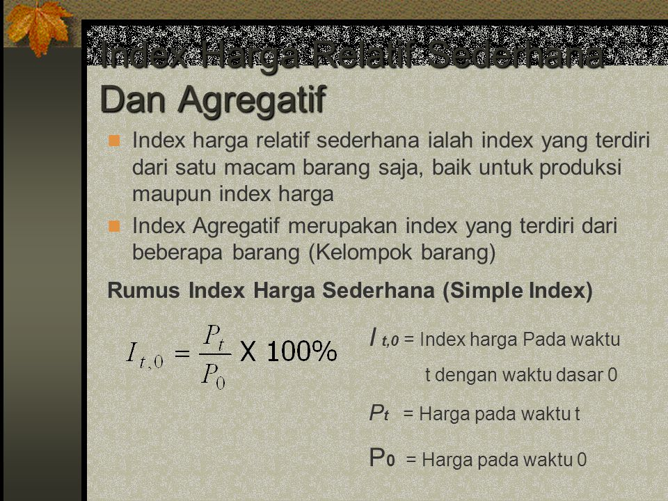Index Harga Relatif Sederhana Dan Agregatif