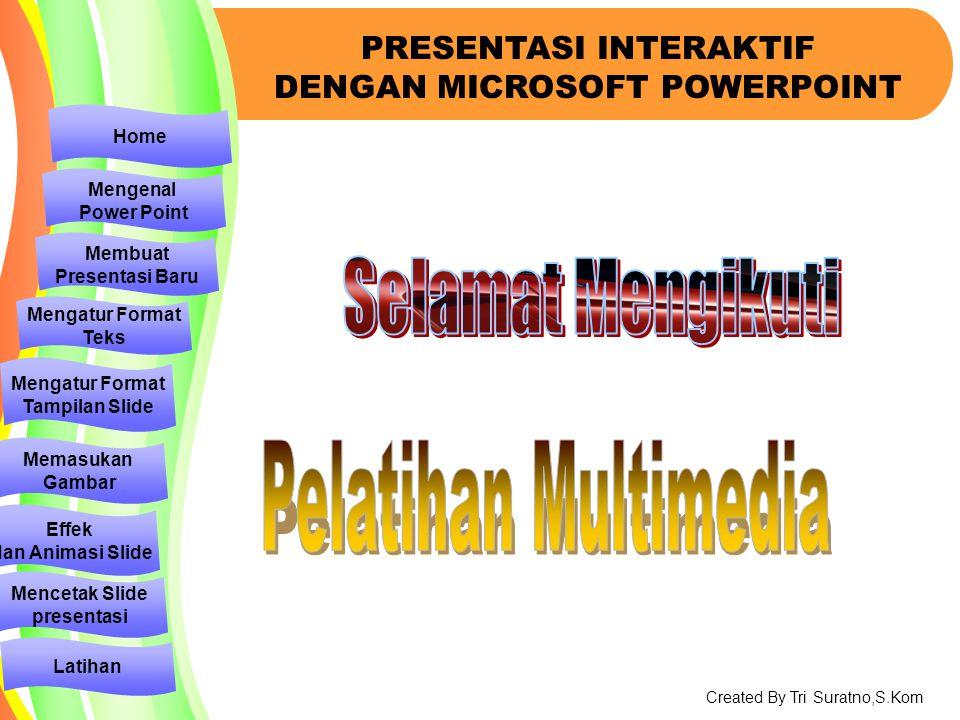 Selamat Mengikuti Pelatihan Multimedia