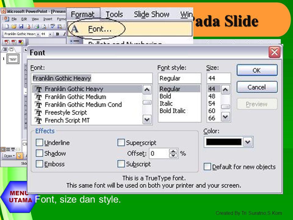 Memformat Teks Pada Slide
