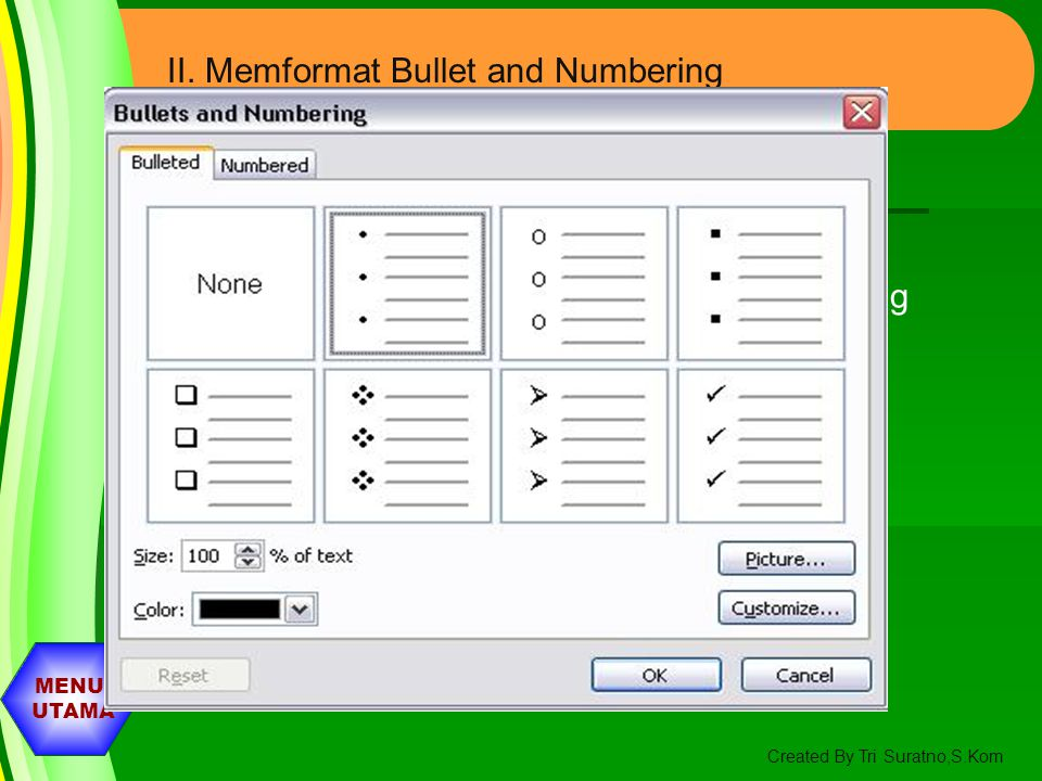 II. Memformat Bullet and Numbering