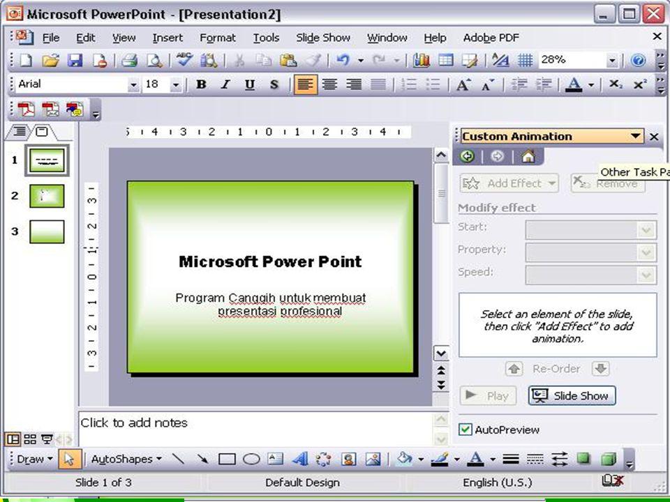 Mengatur Format Tampilan Slide