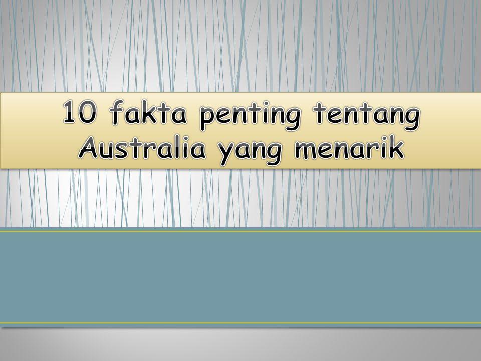 10 fakta penting tentang Australia yang menarik