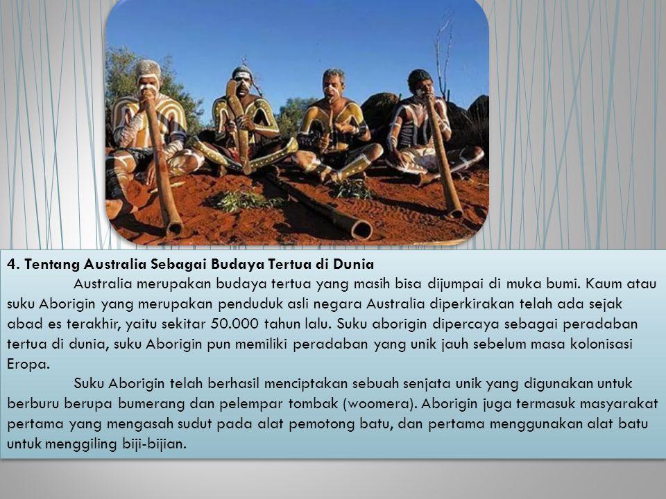 4. Tentang Australia Sebagai Budaya Tertua di Dunia