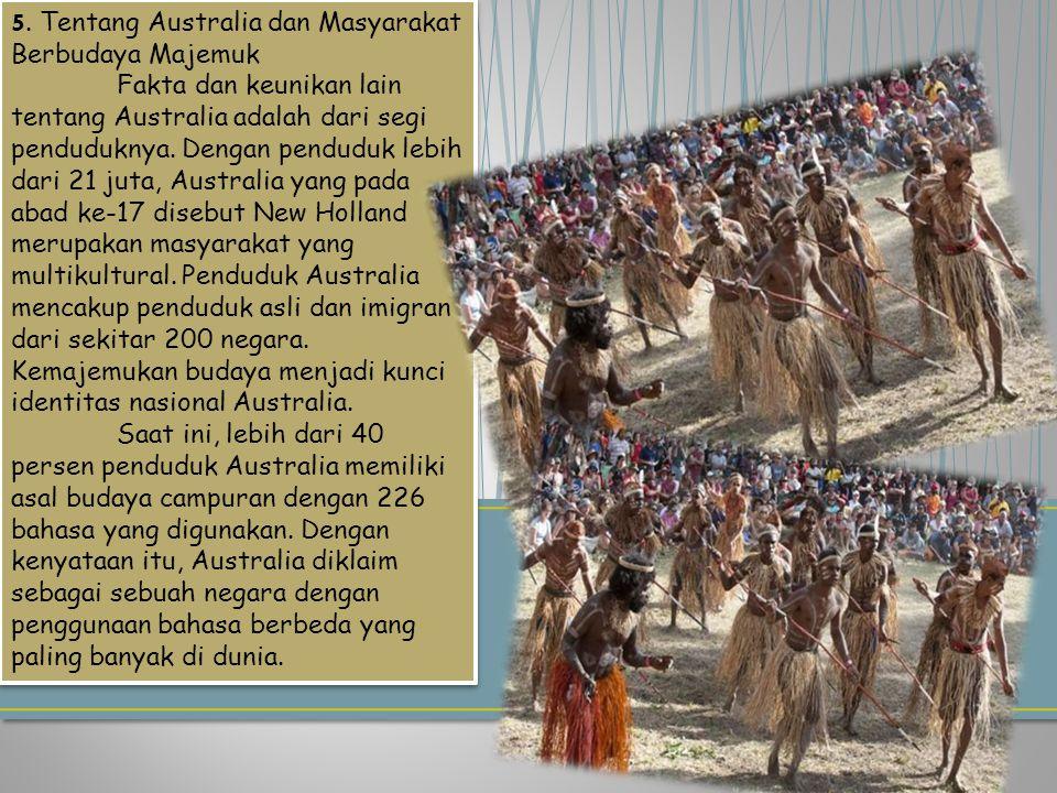 5. Tentang Australia dan Masyarakat Berbudaya Majemuk