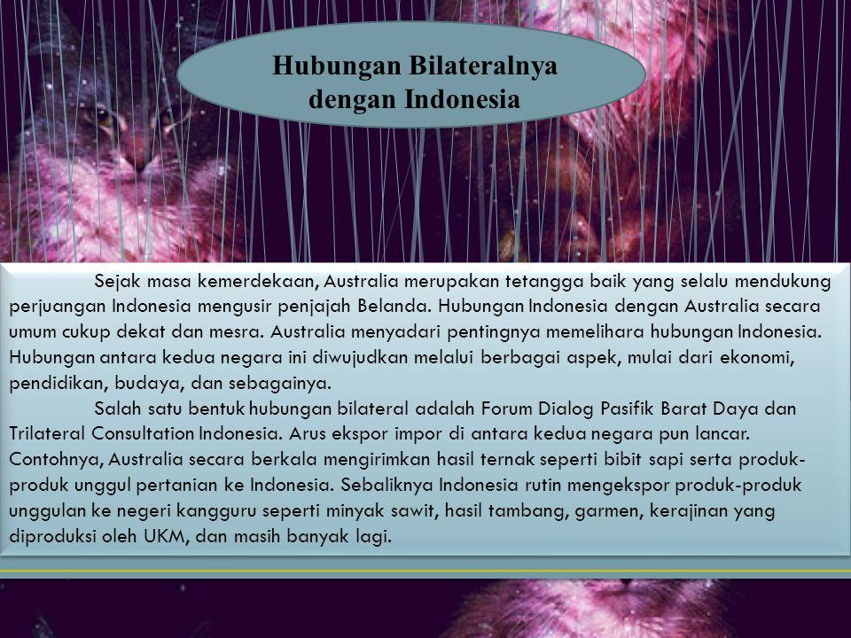 Hubungan Bilateralnya dengan Indonesia