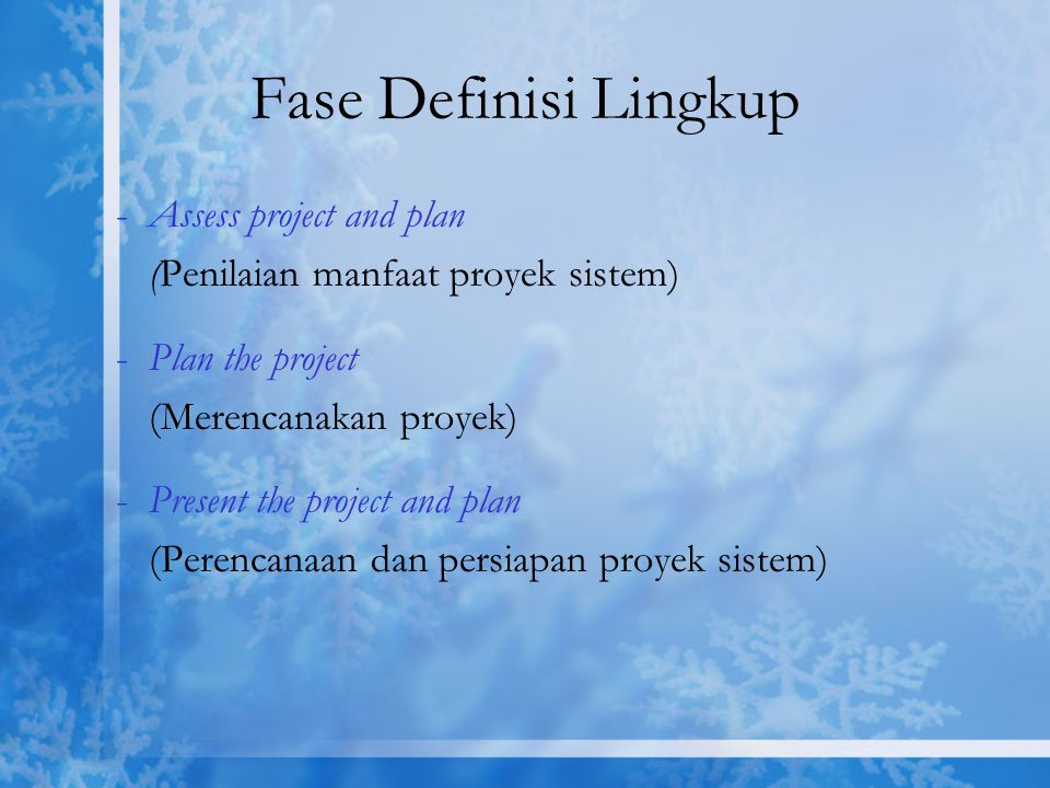 Fase Definisi Lingkup Assess project and plan