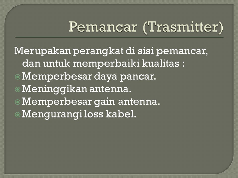 Pemancar (Trasmitter)