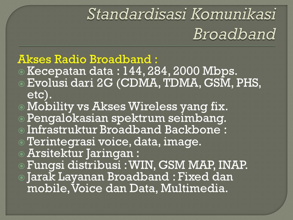 Standardisasi Komunikasi Broadband
