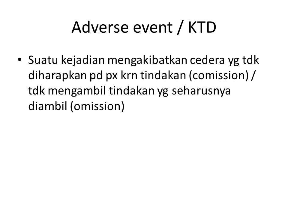 Adverse event / KTD