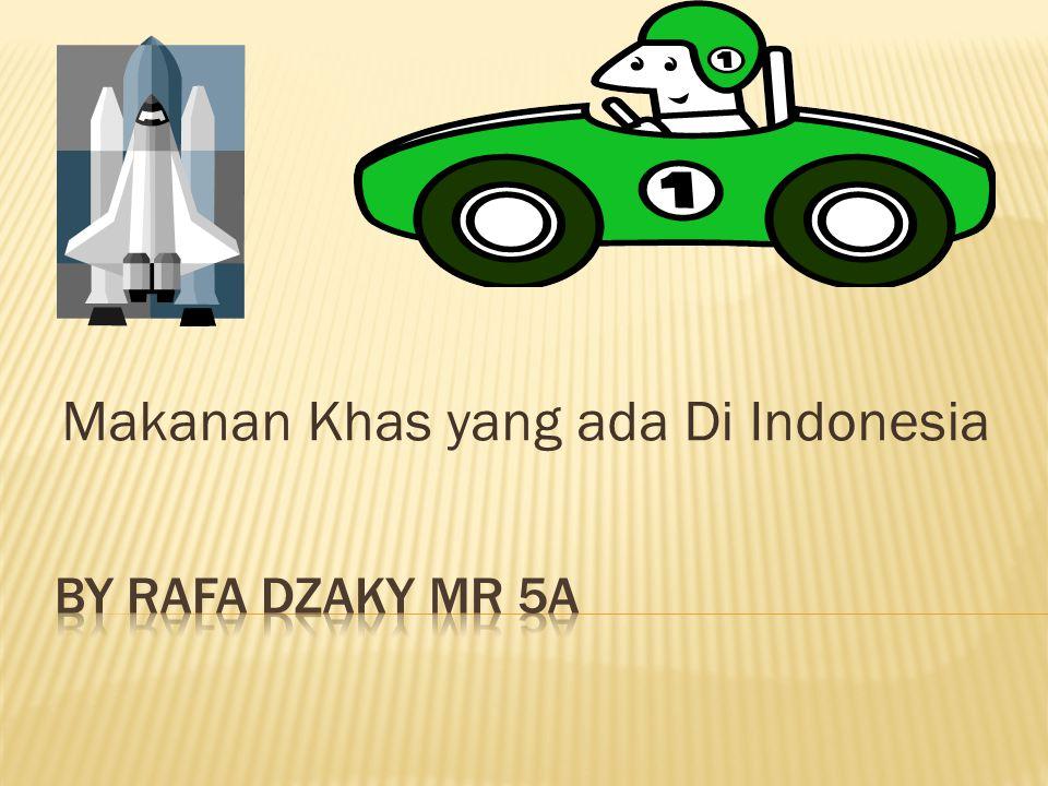 Makanan Khas yang ada Di Indonesia