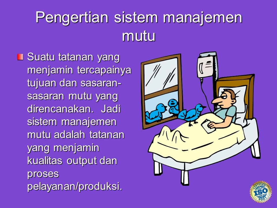 Pengertian sistem manajemen mutu
