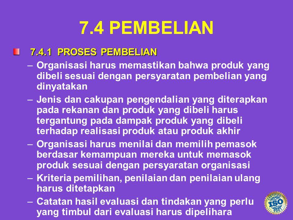 7.4 PEMBELIAN 7.4.1 PROSES PEMBELIAN