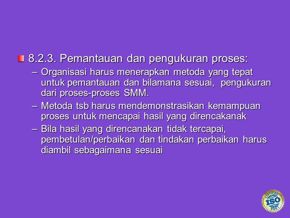 8.2.3. Pemantauan dan pengukuran proses: