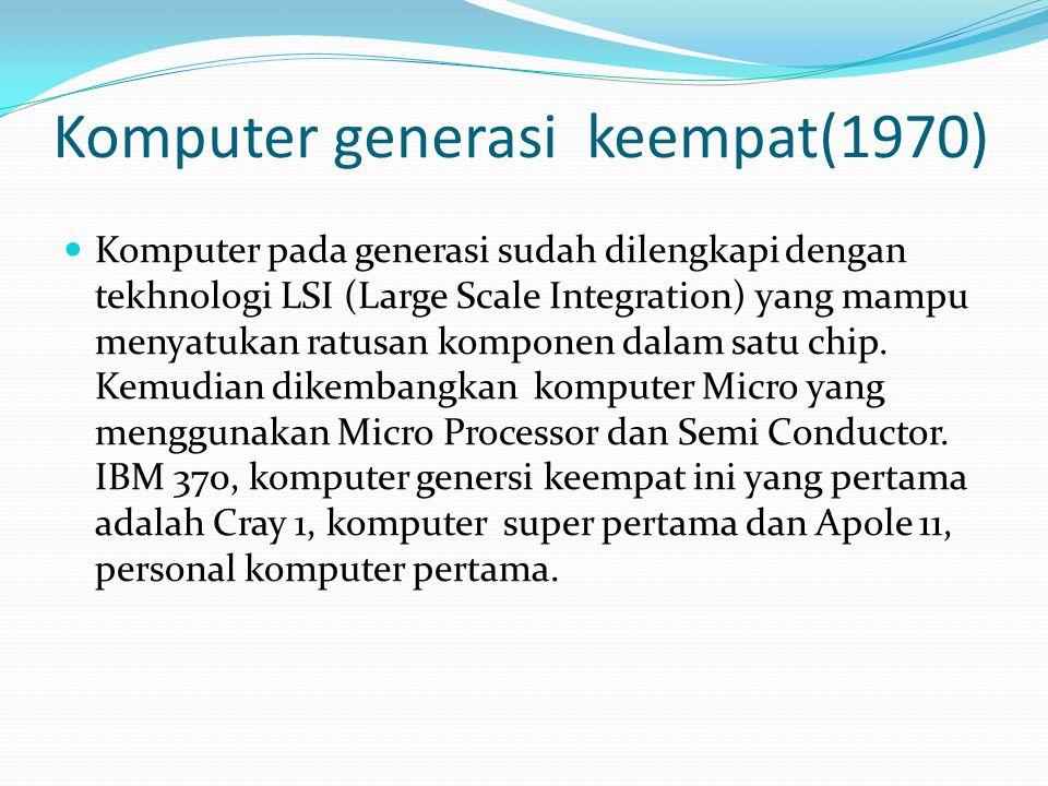 Komputer generasi keempat(1970)