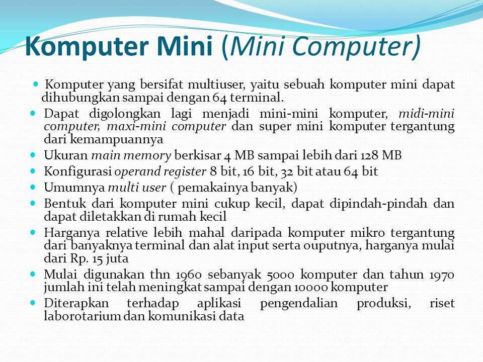 Komputer Mini (Mini Computer)