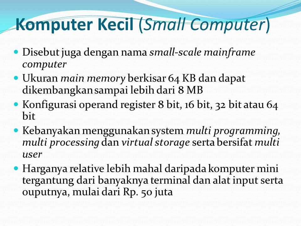 Komputer Kecil (Small Computer)