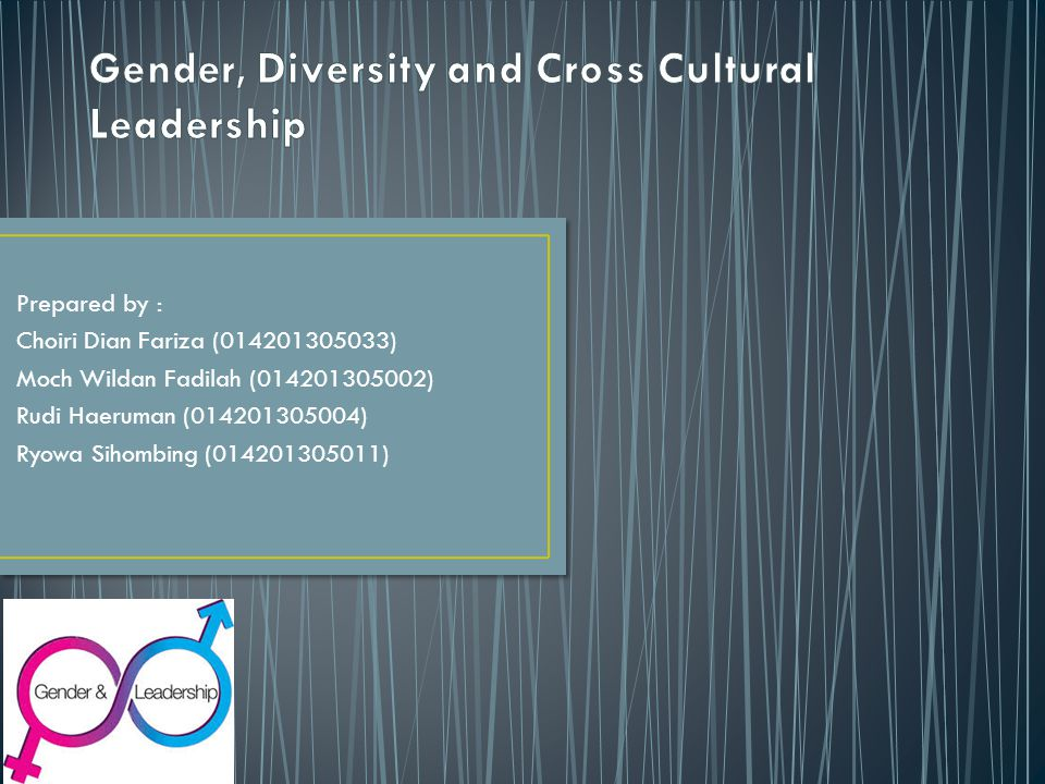 Gender, Diversity and Cross Cultural Leadership