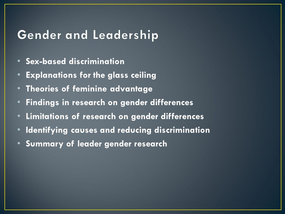 Gender and Leadership Sex-based discrimination