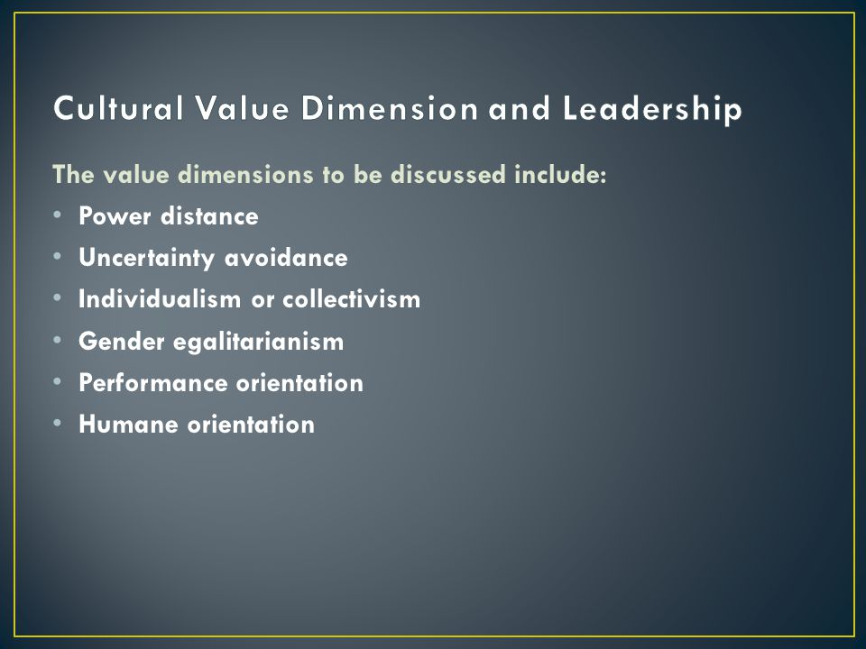 Cultural Value Dimension and Leadership
