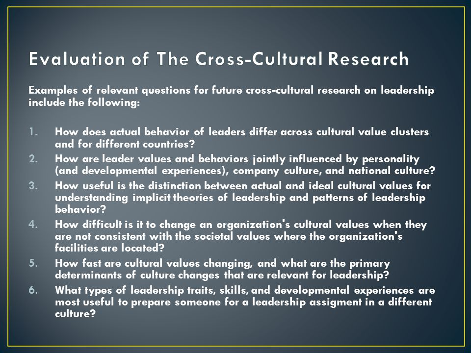 Evaluation of The Cross-Cultural Research
