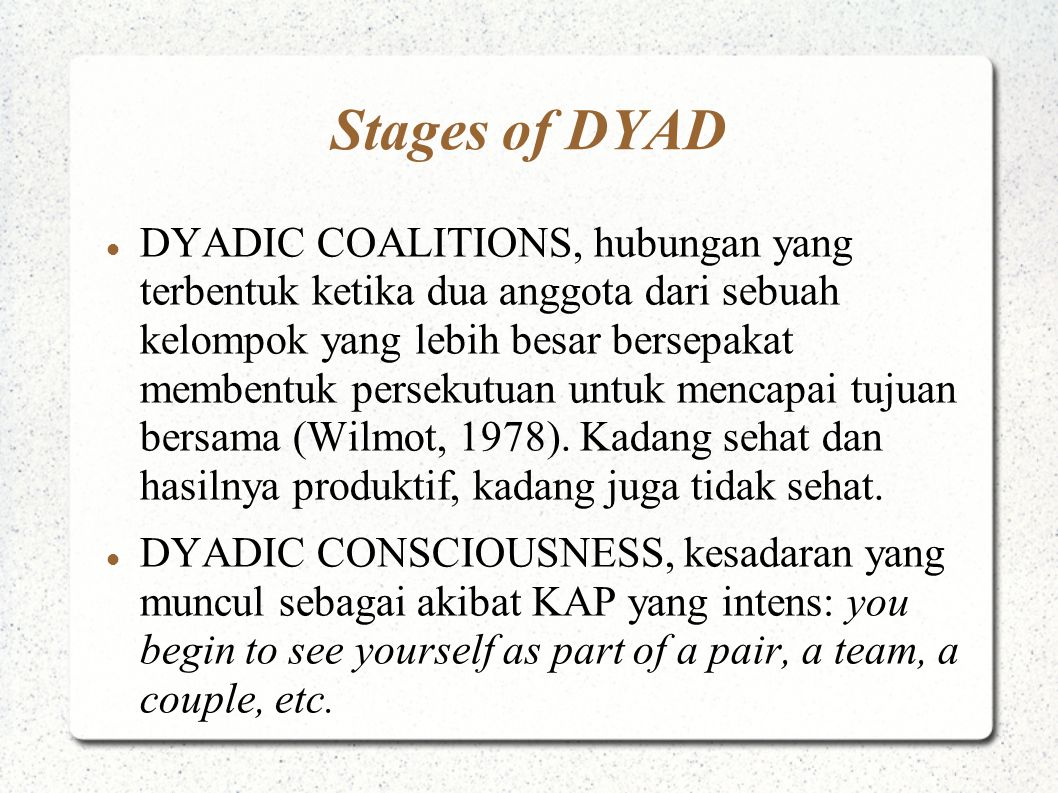 Stages of DYAD