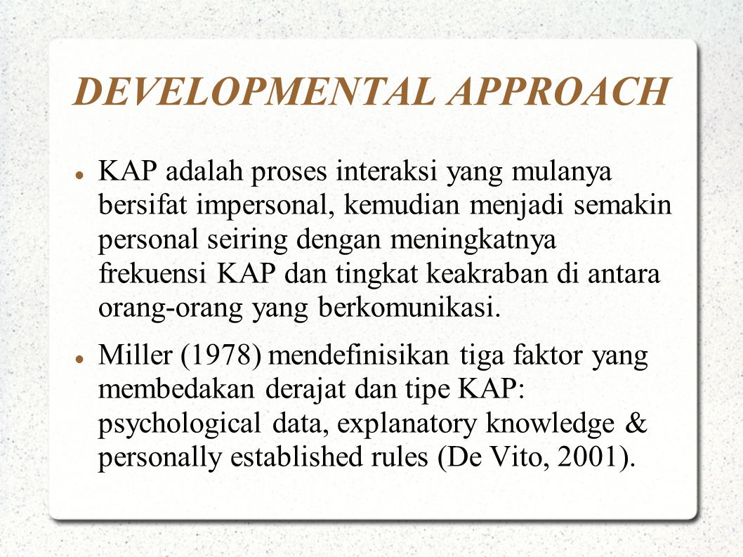 DEVELOPMENTAL APPROACH