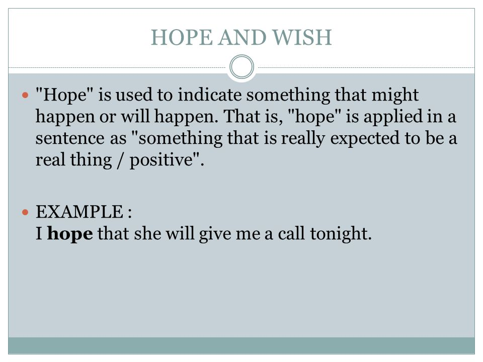 HOPE AND WISH