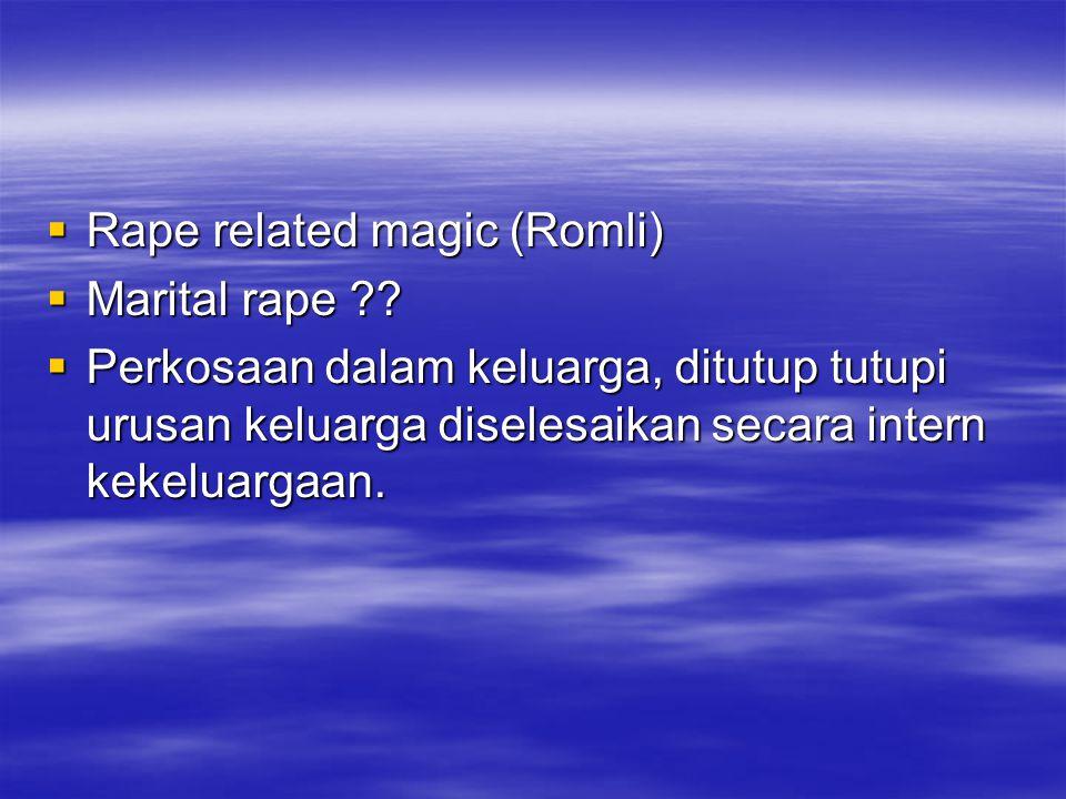 Rape related magic (Romli)