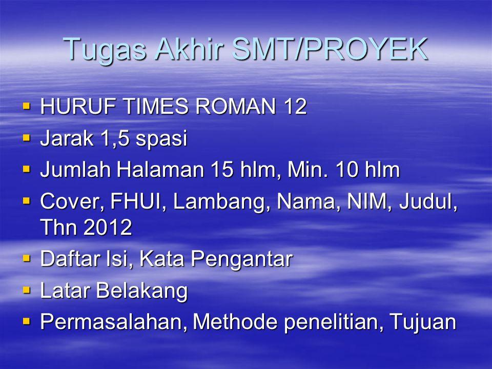 Tugas Akhir SMT/PROYEK