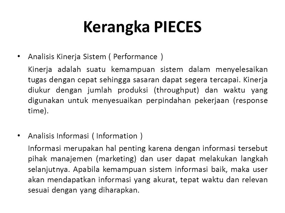 Kerangka PIECES Analisis Kinerja Sistem ( Performance )