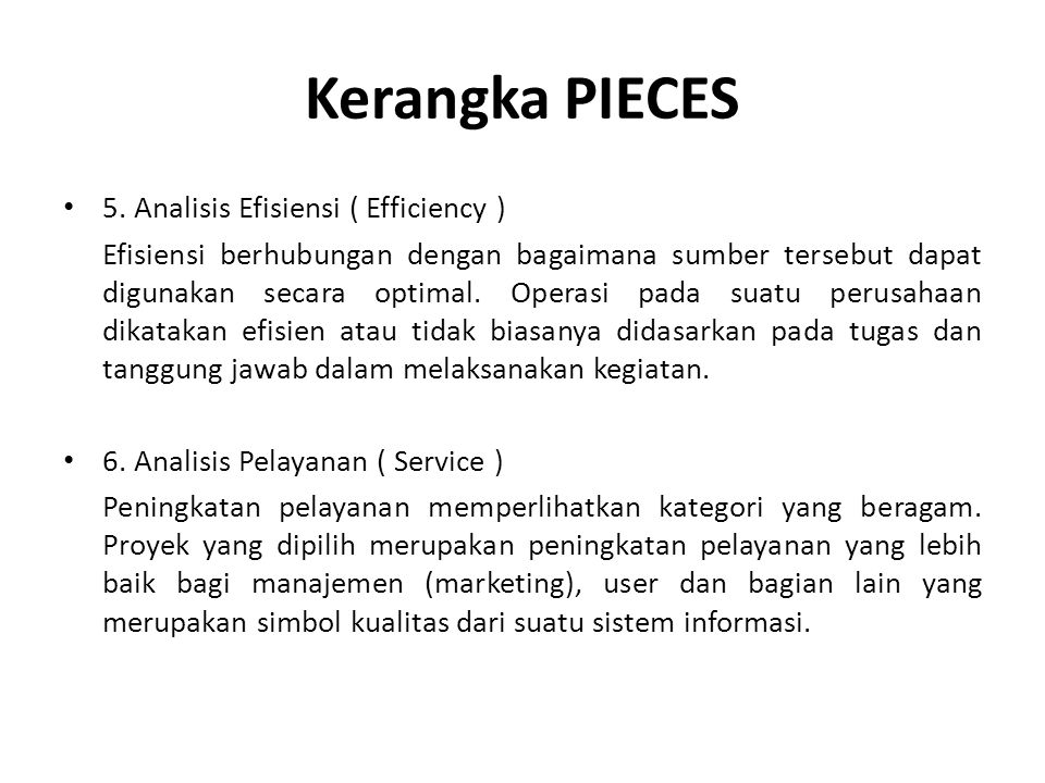 Kerangka PIECES 5. Analisis Efisiensi ( Efficiency )