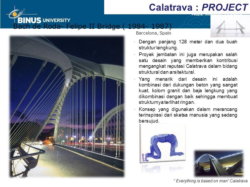 Calatrava : PROJECT Bach de Roda- Felipe II Bridge ( 1984- 1987)