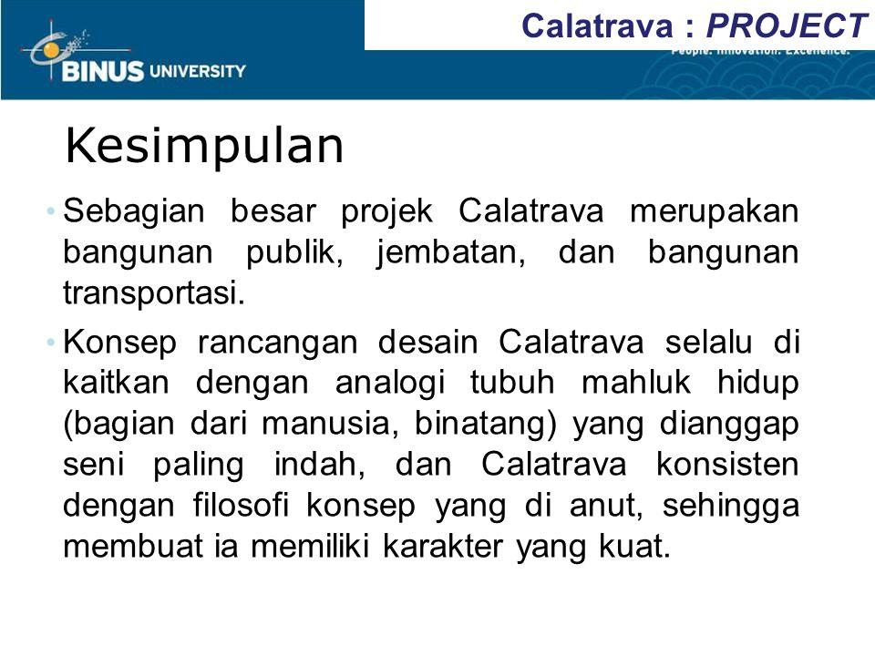 Kesimpulan Calatrava : PROJECT