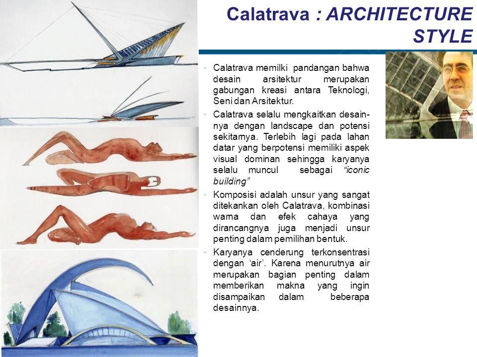 Calatrava : ARCHITECTURE STYLE