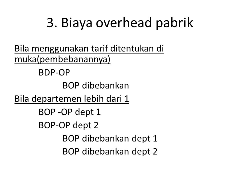 3. Biaya overhead pabrik