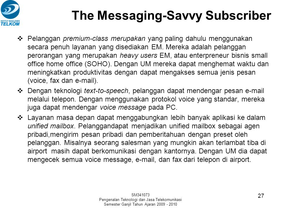 The Messaging-Savvy Subscriber