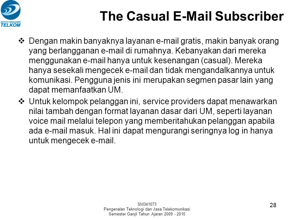 The Casual E-Mail Subscriber