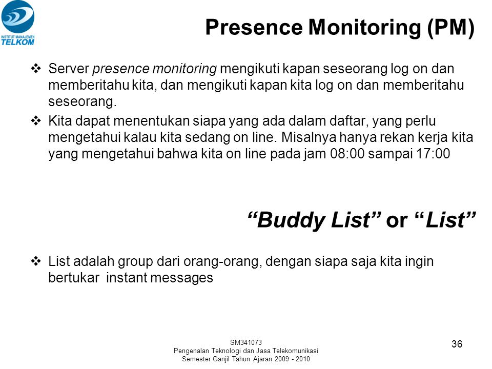 Presence Monitoring (PM)