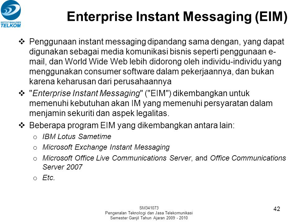 Enterprise Instant Messaging (EIM)