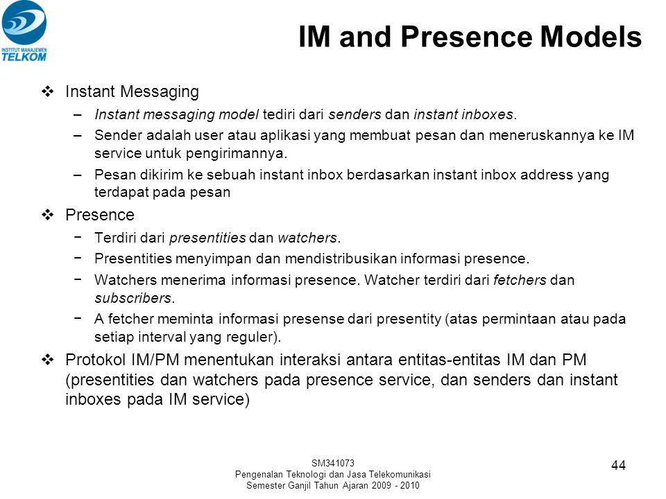 IM and Presence Models Instant Messaging Presence